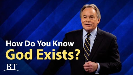 Beyond Today -- How Do You Know God Exists?