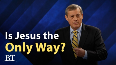 Beyond Today -- Is Jesus the Only Way?