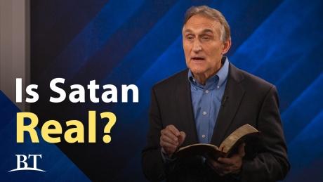 Beyond Today -- Is Satan Real?