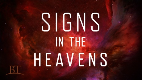 Beyond Today -- Signs in the Heavens