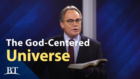 Beyond Today -- The God-Centered Universe