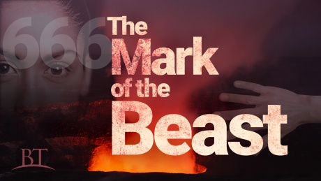 Beyond Today -- The Mark of the Beast