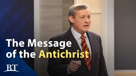 Beyond Today -- The Message of the Antichrist