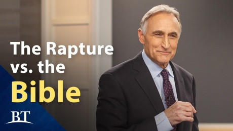 Beyond Today -- The Rapture Versus the Bible