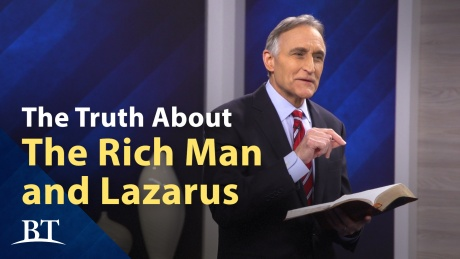 Beyond Today -- The Truth About the Rich Man and Lazarus
