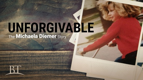 Beyond  Today -- Unforgivable: The Michaela Diemer Story