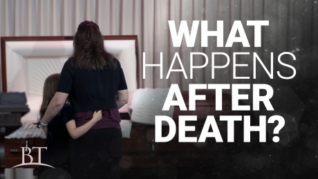 Beyond Today -- What Happens After Death?