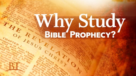 Beyond Today -- Why Study Bible Prophecy?