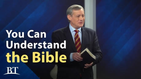 Beyond Today -- You Can Understand the Bible