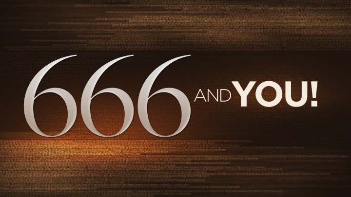 What Does 666 The Number Of The Beast Mean United Church Of God