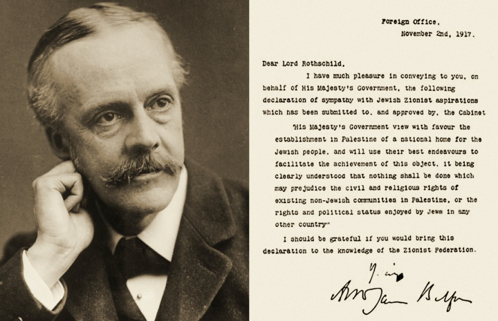 Arthur Balfour and his 1917 declaration of sympathy for a Jewish homeland.