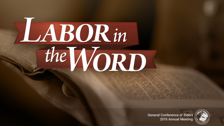 Labor in the Word