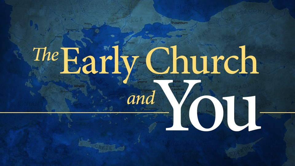 The Early Church And You United Church Of God