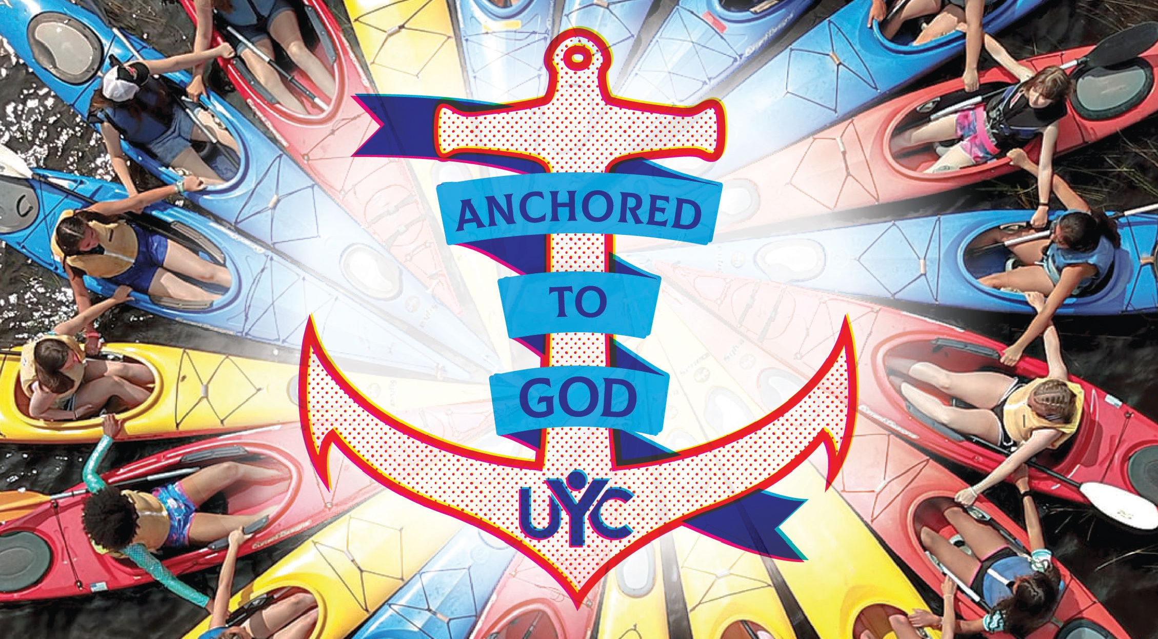 Anchored to God 2020 UYC Theme Banner